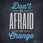 Inspiration ~ Change