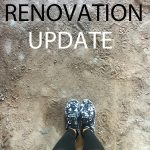 Renovation Update Our Home Makeover